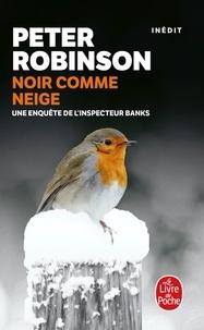 Peter Robinson - Noir comme neige.