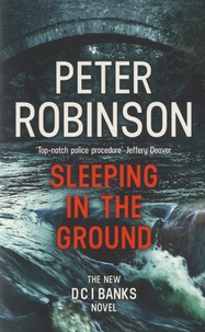 Peter Robinson - Sleeping in the Ground.
