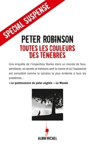 Peter Robinson - Toutes les couleurs des ténèbres.