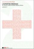Peter Rosatti - L'expertise médicale Volume II - De la décision à propos de quelques diagnostics difficiles.
