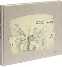 Peter Salter - Peter Salter : Walmer Yard.