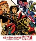 Peter Sanderson et Tom Brevoort - Générations Marvel - La chronique illustrée.