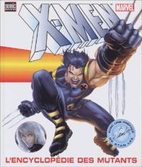 Histoiresdenlire.be L'encyclopédie des mutants X-Men Image