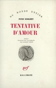 Peter Schalmey - Tentative d'amour.