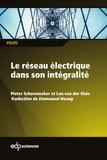 Peter Schavemaker et Lou Van der Sluis - Le réseau électrique dans son intégralité.