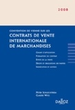 Peter Schlechtriem et Claude Witz - Convention de Vienne sur les contrats de vente internationale de marchandise.