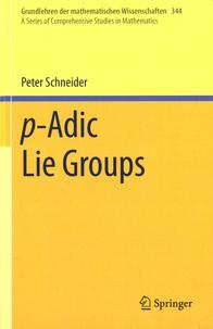 Peter Schneider - p-Adic Lie Groups.