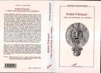 """Peter Schnyder - André Frénaud - """"Vers une plénitude non révélée""""."""