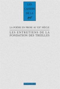 Peter Schnyder - Les entretiens de la Fondation des Treilles Tome 7 : La poésie en prose au XXe siècle.