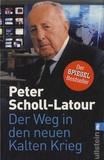 Peter Scholl-Latour - Der Weg in den Neuen Kalten Krieg.