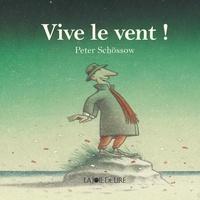 Peter Schössow - Vive le vent !.