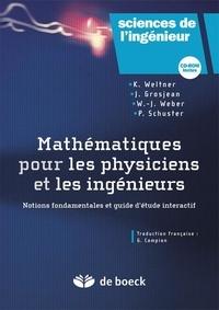 Mathématiques pour les physiciens et les ingénieurs- Notions fondamentales et guide d'étude interactif - Peter Schuster pdf epub