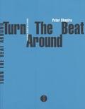 Peter Shapiro - Turn the beat around - L'histoire secrète de la disco.