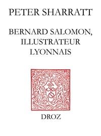 Peter Sharratt - Bernard Salomon, illustrateur lyonnais.