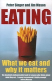 Peter Singer et Jim Mason - Eating.