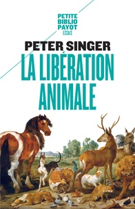 Peter Singer - La libération animale.