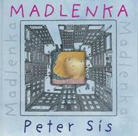 Peter Sis - Madlenka.
