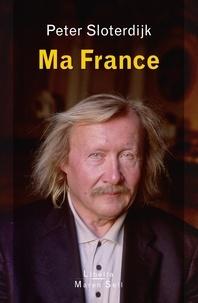 Peter Sloterdijk - Ma France.