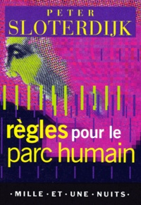Règles pour le parc humain - Une lettre en réponse à la Lettre sur lhumanisme de Heidegger.pdf