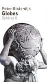 Peter Sloterdijk - Sphères - Tome 2, Globes.
