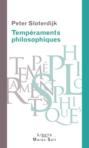 Tempéraments philosophiques. De Platon à Michel Foucault