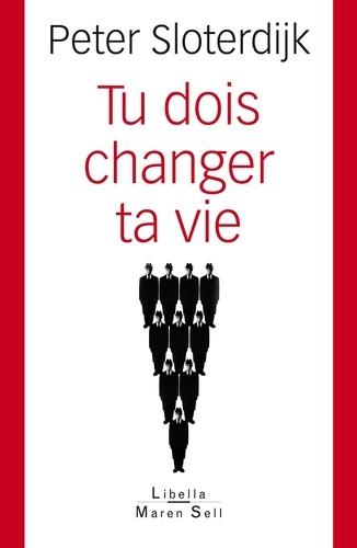 Tu dois changer ta vie !