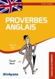 Peter Somers - English Proverbs - La sagesse française, tremplin pour votre anglais !.
