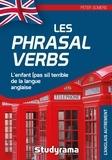 Peter Somers - Les phrasal verbs - L'enfant (pas si) terrible de la langue anglaise !.