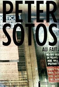 Peter Sotos - Au fait.
