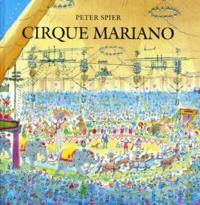 Peter Spier - Cirque Mariano.