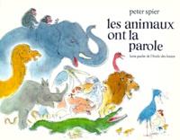 Peter Spier - Les animaux ont la parole.