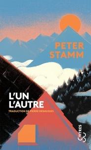 Peter Stamm - L'un l'autre.