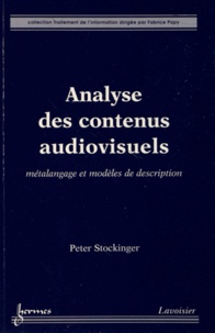 Peter Stockinger - Analyse des contenus audiovisuels - Métalangage et modèles de description.