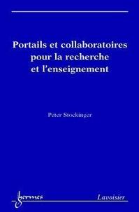 Peter Stockinger - Portails et collaboratoires pour la recherche et l'enseignement.