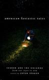 Peter Straub - American Fantastic Tales.