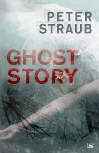 Peter Straub - Ghost Story.