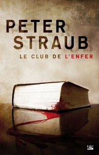 Peter Straub - Le club de l'enfer.