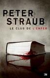 Peter Straub - Le club de l'enfer.
