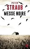 Peter Straub - Messe Noire.