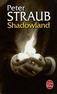 Peter Straub - Shadowland.