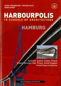 Peter Stürzebecher et Günther Uhlig - Harbourpolis Hamburg - 15 Schools of Architecture.