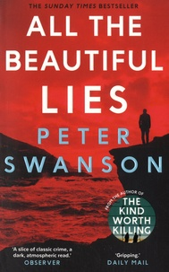 Peter Swanson - All the Beautiful Lies.