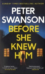 Peter Swanson - Before She Knew Him.