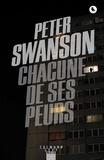 Peter Swanson - Chacune de ses peurs.