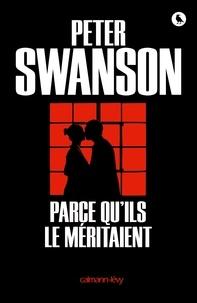 Peter Swanson - Parce qu'ils le méritaient.