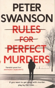 Peter Swanson - Rules for Perfect Murders.