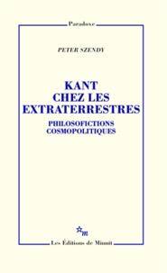 Kant chez les extraterrestres - Philosofictions cosmopolitiques.pdf