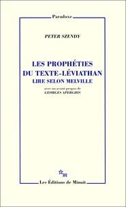Peter Szendy - Les prophéties du texte-Léviathan - Lire selon Melville.