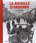 Peter Taghon - La bataille d'Ardenne.