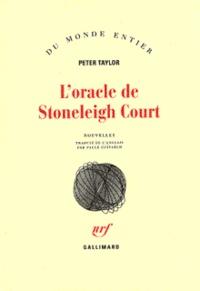 Peter Taylor - L'oracle de Stoneleigh Court.